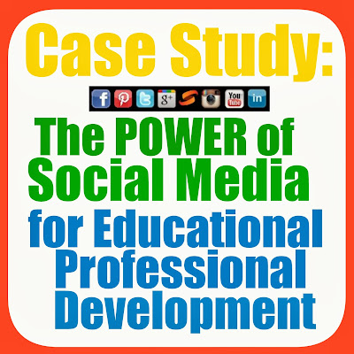 Case Study: The Power of Social Media for Educational Professional Development