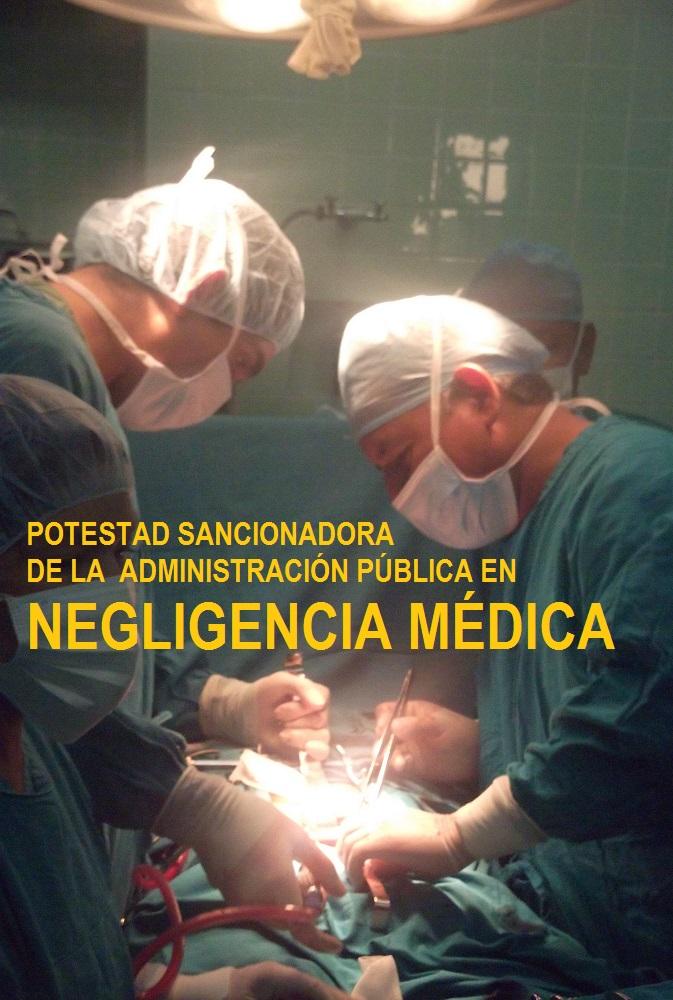 Curso: POTESTAD SANCIONADORA en NEGLIGENCIA MÉDICA