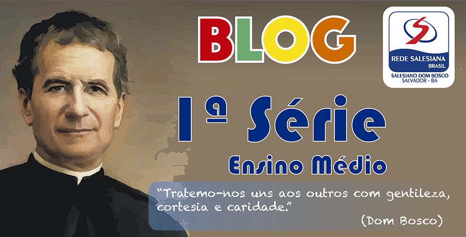 Salesiano Dom Bosco - 1ª série do Ensino Médio