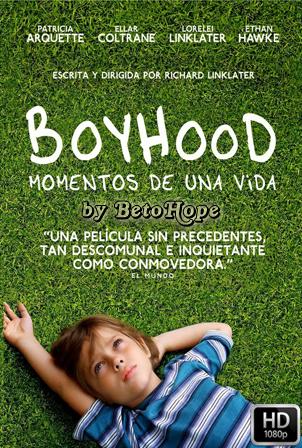 Boyhood (Momentos de una vida) [1080p] [Latino-Ingles] [MEGA]