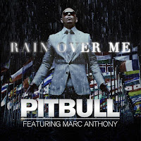 Rain Over Me - Pitbull ft. Marc Anthony