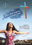 CAMPANHA DA FRATERNIDADE 2013-Tema: Fraternidade e Juventude Lema: Eis-me aqui, envia-me! (Is 6,8)