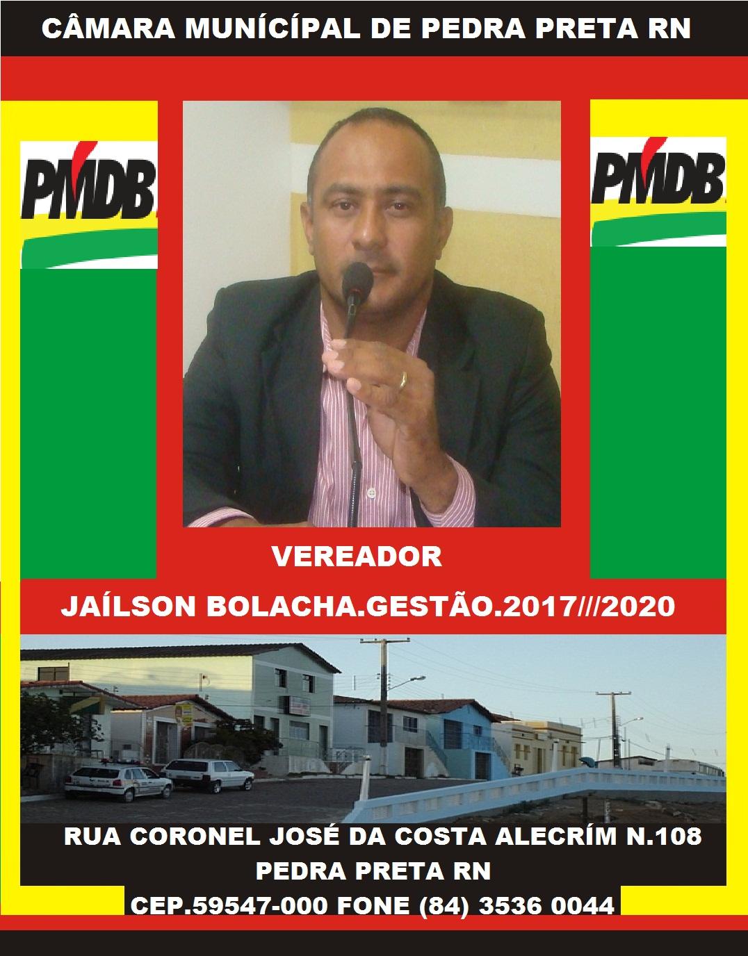 VEREADOR JAILSON BOLACHA PEDRA PRETA RN
