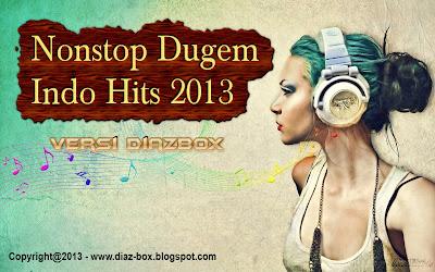 Nonstop Dugem Indo Hits 2013