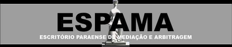 ESPAMA - ESCRITÓRIO PARAENSE DE MEDIAÇÃO E ARBITRA