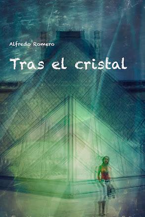 Tras el cristal (Behind the glass)