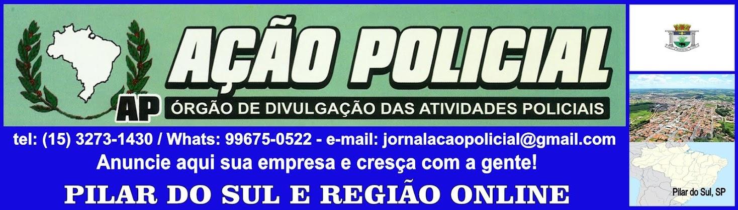 JORNAL AÇÃO POLICIAL PILAR DO SUL E REGIÃO ONLINE
