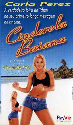 Cinderela Baiana - Carla Perez é a verdadeira loira do Tchan
