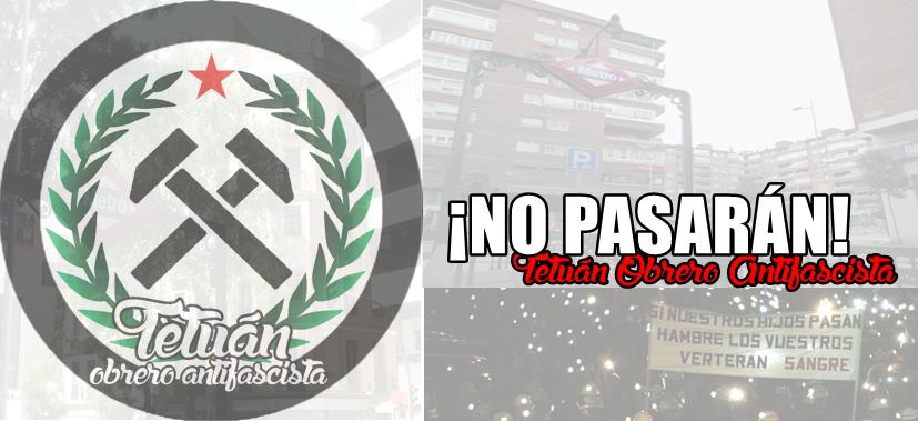 Tetuán Obrero Antifascista.