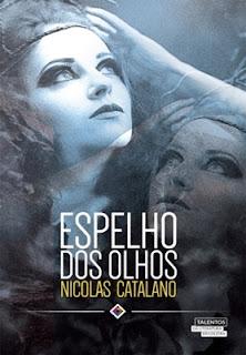 Espelho dos olhos (Nicolas Catalano)