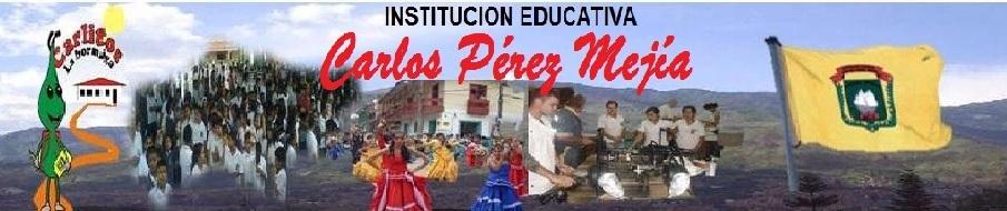 SECCION 1 (I.E. CARLOS PEREZ MEJIA).