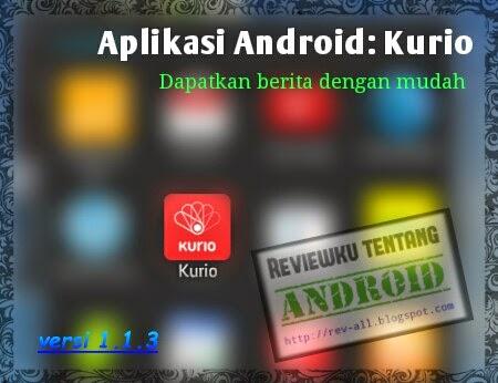 ikon aplikasi kurio versi 1.1.3 - aplikasi untuk mempermudah mendapatkan update berita nasional dan internasional (rev-all.blogspot.com)