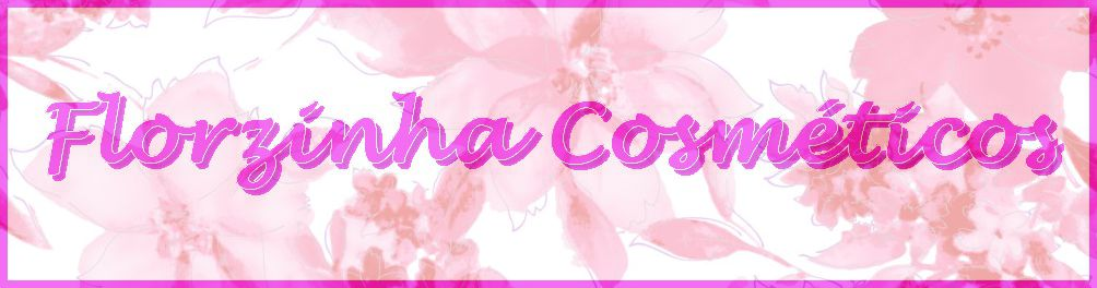 Florzinha Cosméticos