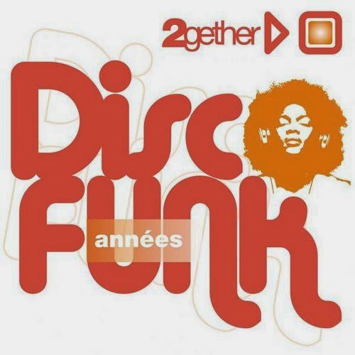 Disco Funk - 2Gether Disco Funk