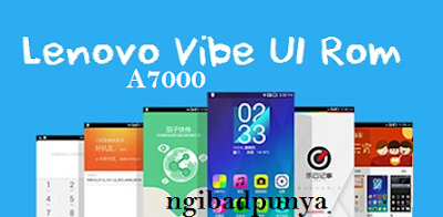 CUSTOM ROM Vibe UI 2.5.Lenovo A7000 Support 4G LTE in Slot SIM 2