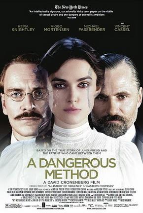 Not Just Movies: A Dangerous Method (David Cronenberg, 2011) A Dangerous Method Poster