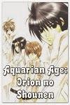 http://shojo-y-josei.blogspot.com.es/2014/08/aquarian-age-orion-no-shounen.html