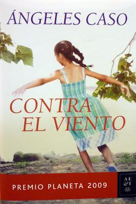 Contra el viento de Ángeles Caso - Premio Planeta 2009