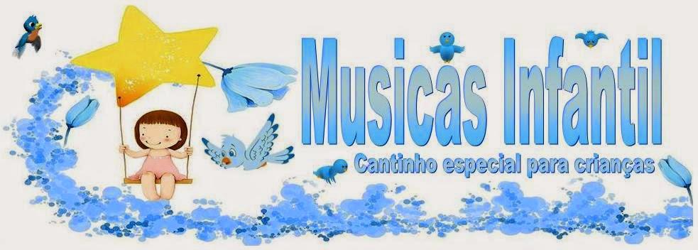 http://musicasinfantilparacriancas.blogspot.com.br/