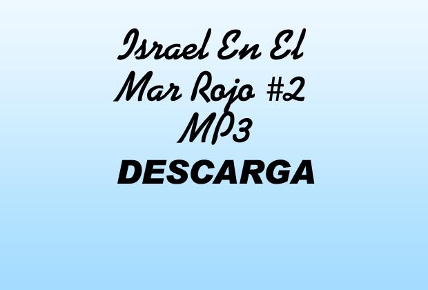 Israel En El Mar Rojo 2 MP3