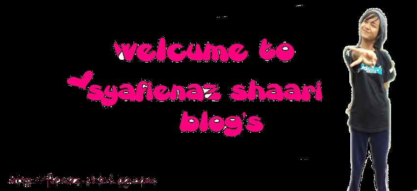 *_*    Syafienaz Shari    *_*