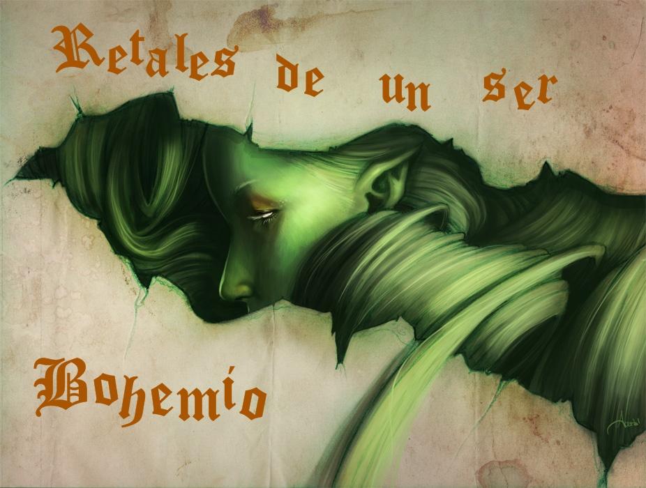 Retales de un ser Bohemio