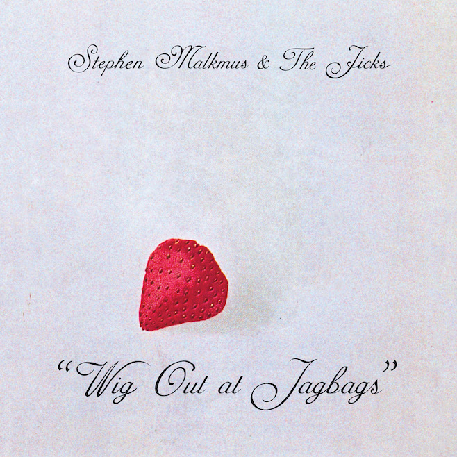 RECENZJA: Stephen Malkmus & the Jicks - Wig Out at Jagbags