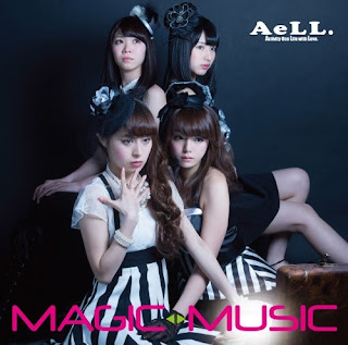 AeLL. - MAGIC⇔MUSIC