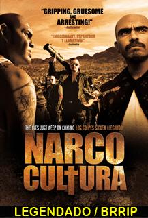 Assistir Narco Cultura Legendado 2014
