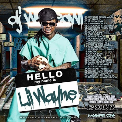 Lil_Wayne-Hello_My_Name_Is_Lil_Wayne_(Presented_By_DJ_Whiteowl)-(Bootleg)-2012-WEB