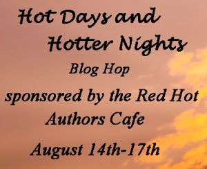 Hot Days and Hotter Night blog hop