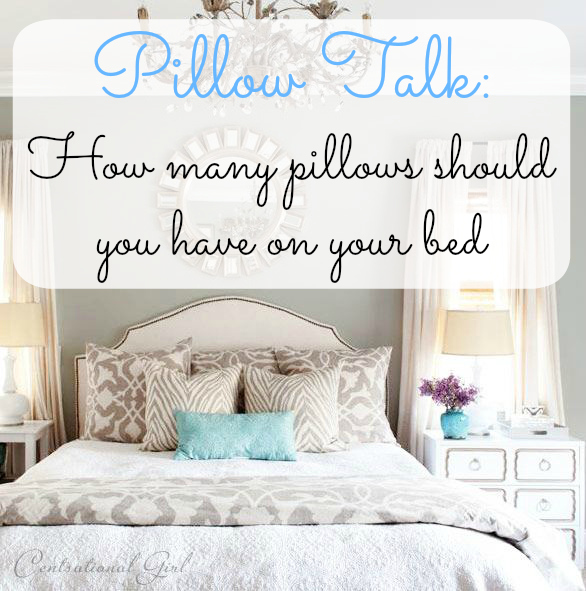 My Unsettling Life Pillow Talk How Many Pillows Should You Have