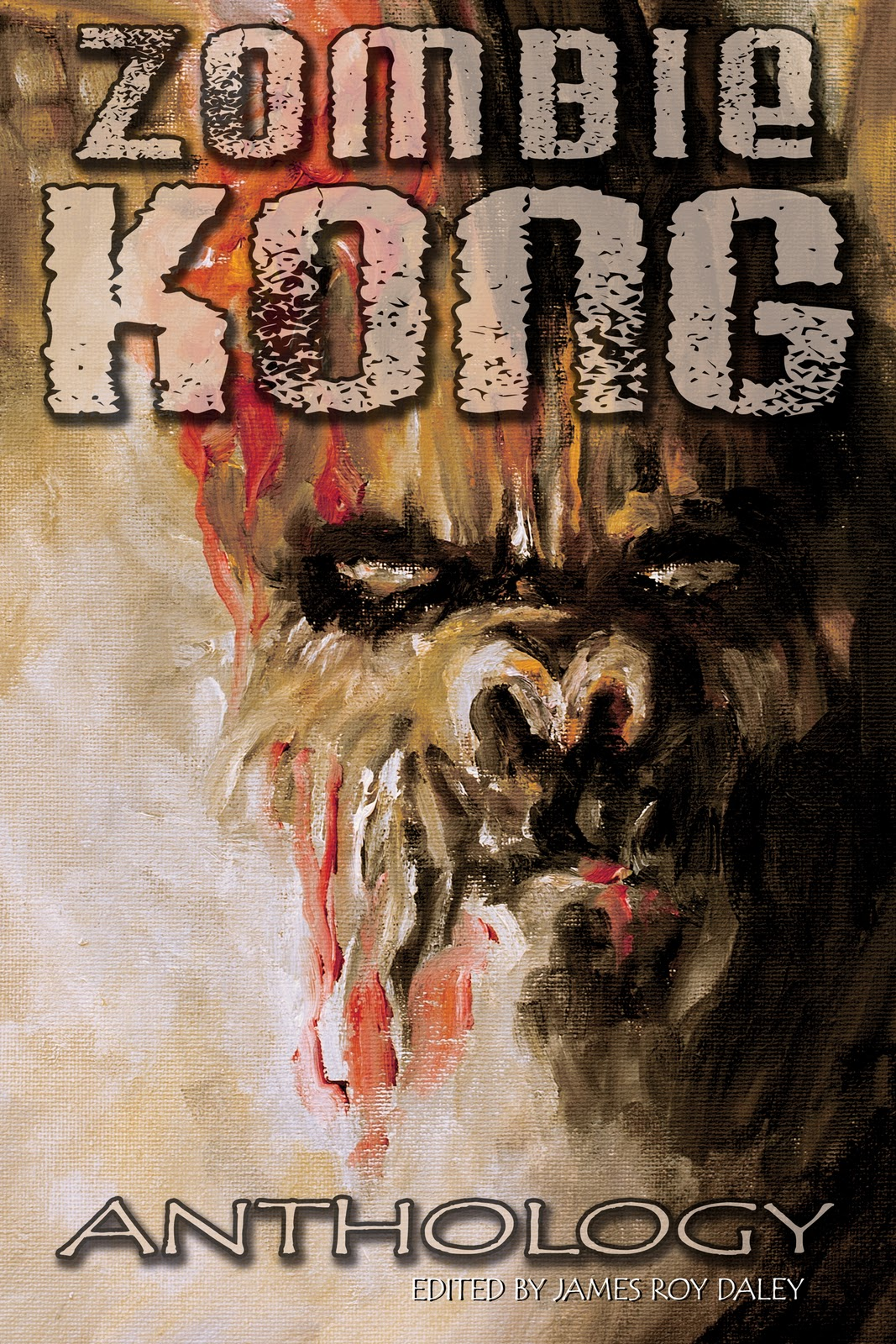 The Zombie Kong Anthology Is Finally Here, And The Craziest Thing Happened:  It Brought A Little Friend Along For The Ride A Zombie Kong Novella