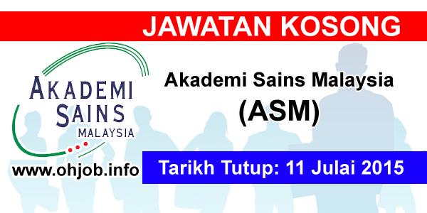 Jawatan Kerja Kosong Akademi Sains Malaysia (ASM) logo www.ohjob.info julai 2015