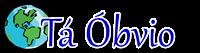 Tá Óbvio - blog de curiosidades e entretenimento