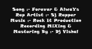 free download latest punjabi hindi rap Forever And Always - Sj Rapper