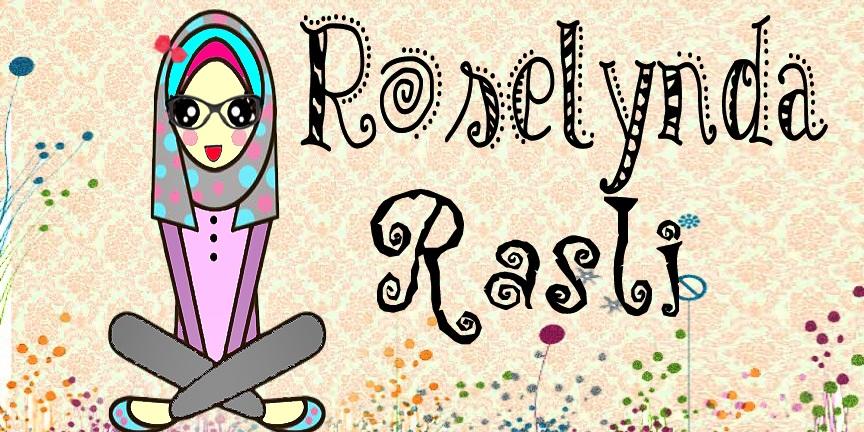 ~Roselynda Rasli~