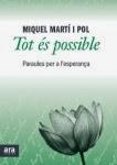 Tot és possible (Miquel Martí i Pol)