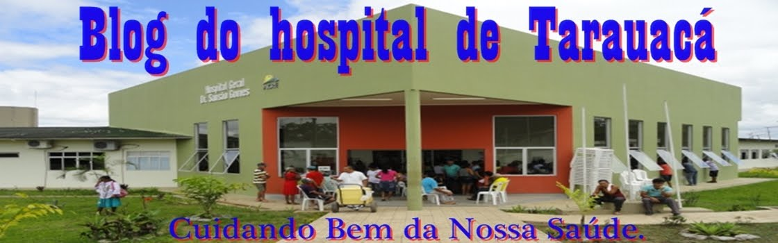 Blog do Hospital de Tarauacá