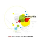 DeVotchKa: DeVotchKa Live With the Colorado Symphony
