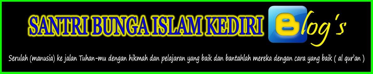 SANTRI BUNGA ISLAM KEDIRI