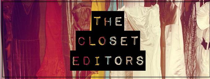 The Closet Editors