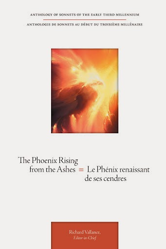 The Phoenix Rising from the Ashes = Le Phénix renaissant de ses cendres Anthology of sonnets of the