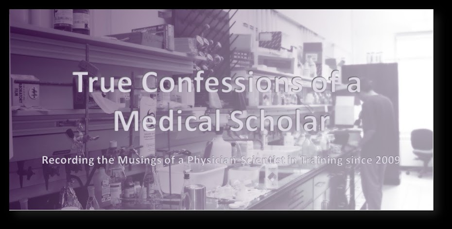 True Confessions of a Medical Scholar