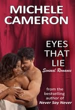 Eye That Lie by Michele Cameron
