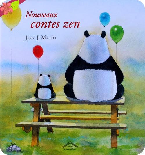 Nouveaux contes zen de Jon J Muth