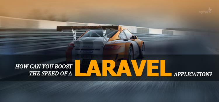boost the speed of a Laravel application