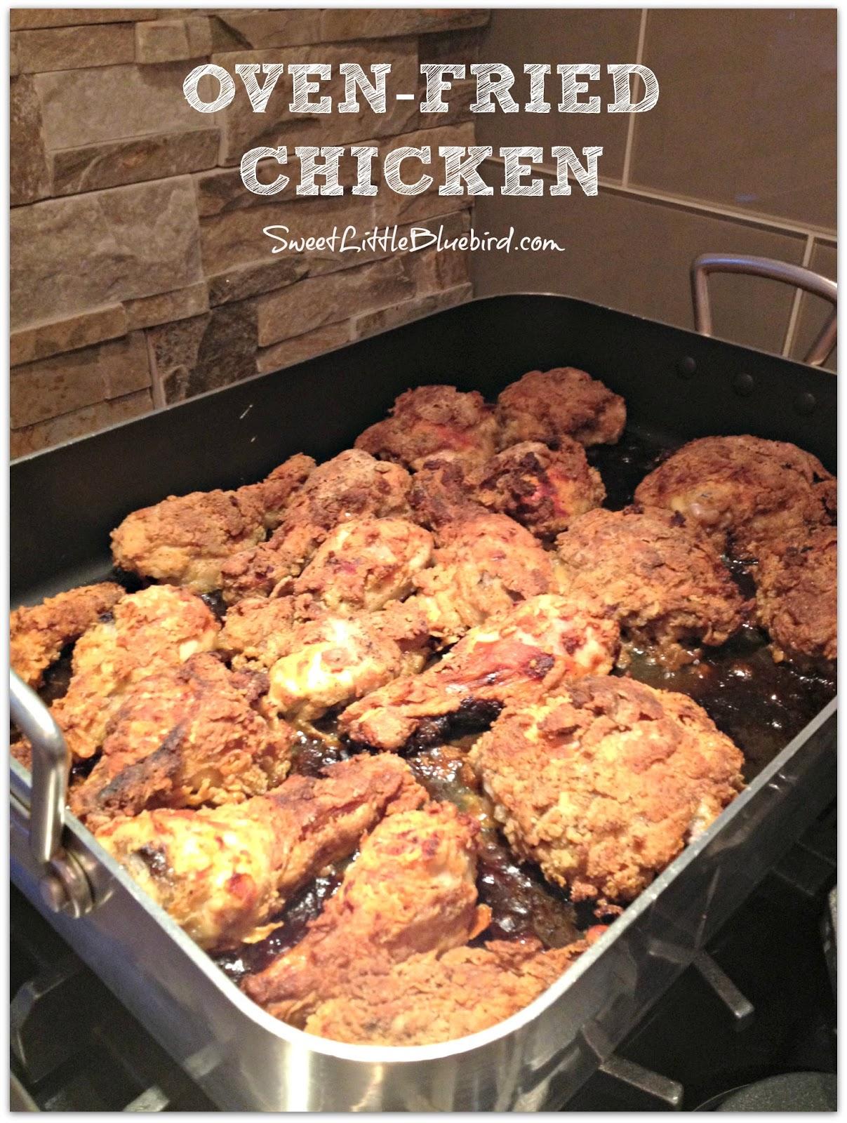 Sweet Little Bluebird: Tried & True ~ Oven-Fried Chicken