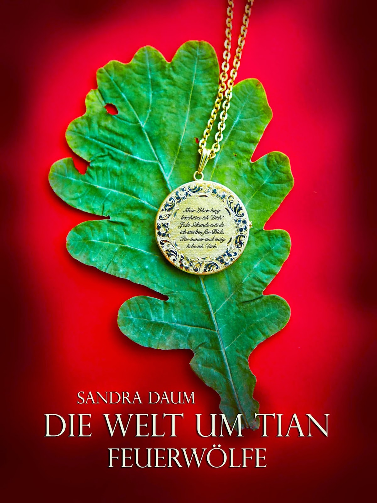 http://www.amazon.de/Die-Welt-um-Tian-Feuerw%C3%B6lfe-ebook/dp/B00PQPKNJ2/ref=sr_1_2?s=books&ie=UTF8&qid=1416304460&sr=1-2&keywords=sandra+daum