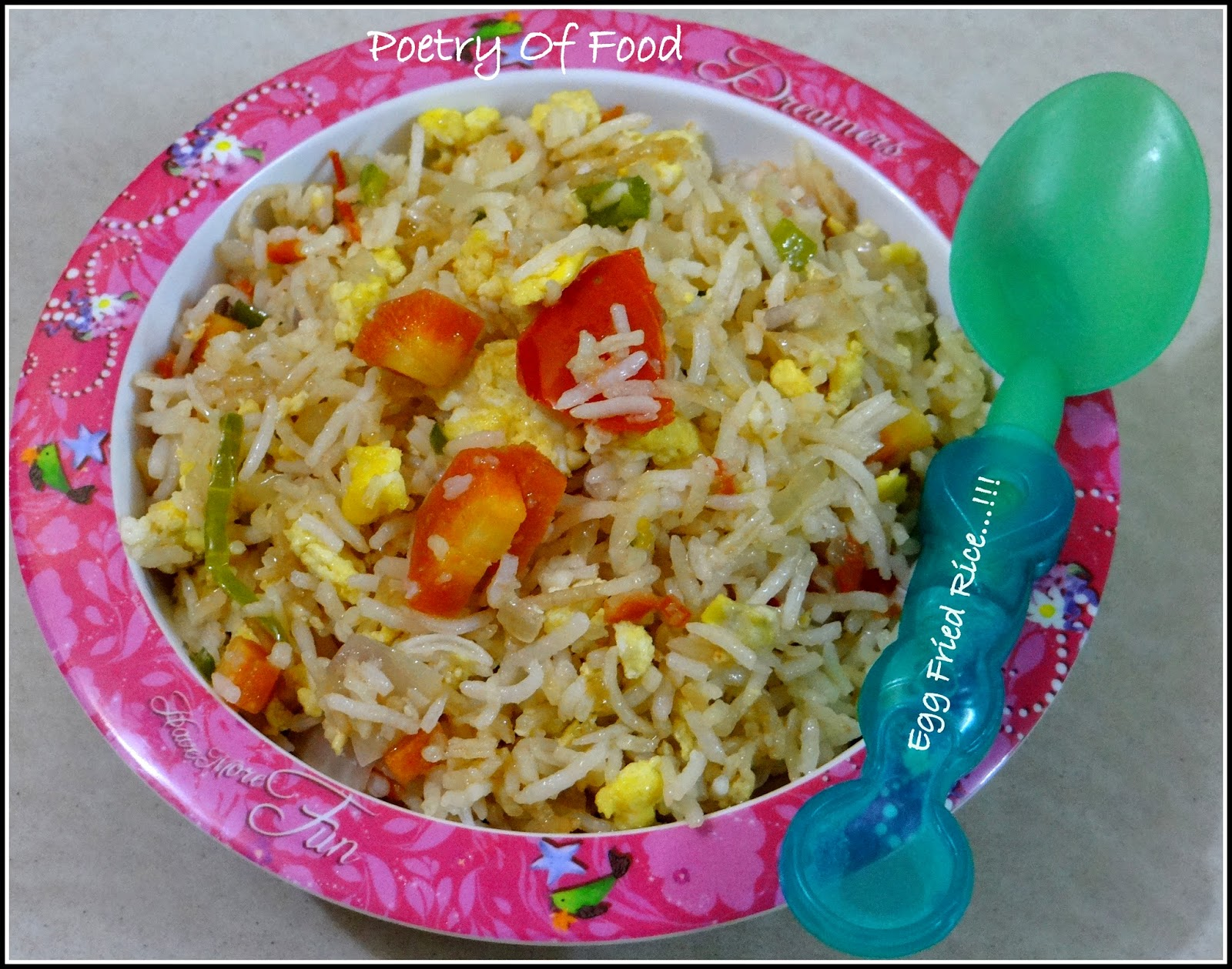 Poetry of food kids friendly egg fried rice this rice preparation is one of them whenever i dont remain in the mood of doing nothing i quickly make this which i think is far better than any store ccuart Choice Image